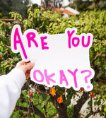 Are You Okay? (large sticker)