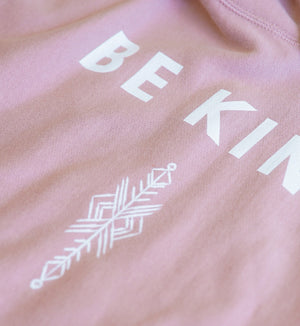 Pink Be Kind Sweatshirt by Thoraya Merch