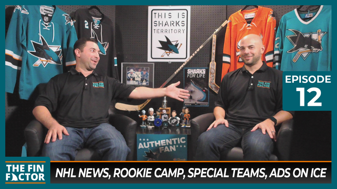 Episode 12: NHL News, Rookie Camp, Special Teams, Ads on Ice