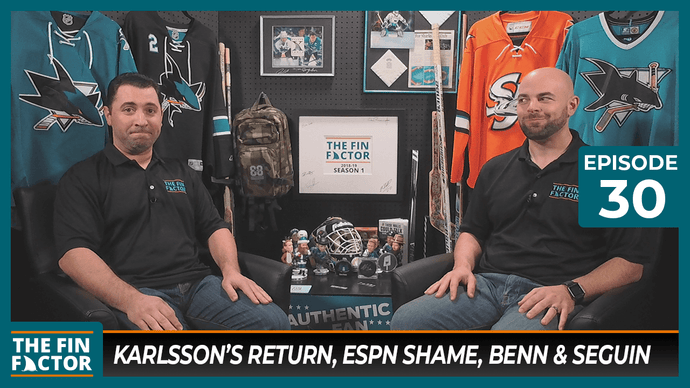 Episode 30: Karlsson's Return, ESPN Shame, Benn & Seguin