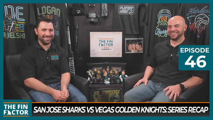Episode 46: San Jose Sharks vs Vegas Golden Knights Series Recap