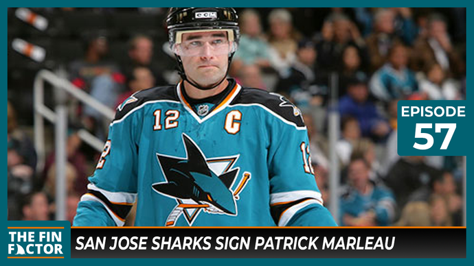 Episode 57: San Jose Sharks Sign Patrick Marleau