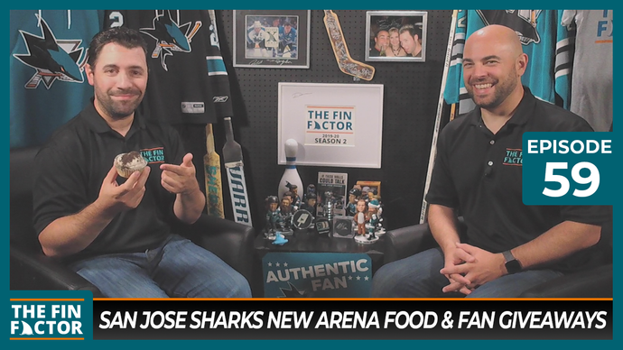 Episode 59: San Jose Sharks New Arena Food & Fan Giveaways