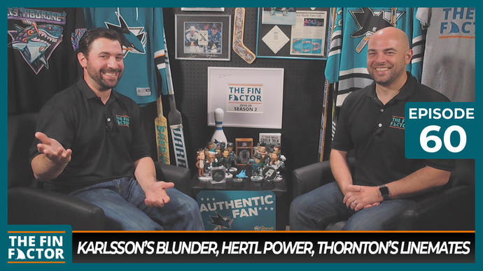 Episode 60: Karlsson's Blunder, Hertl Power, Thornton's Linemates