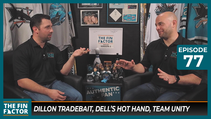 Episode 77: Dillon Tradebait, Dell's Hot Hand, Team Unity