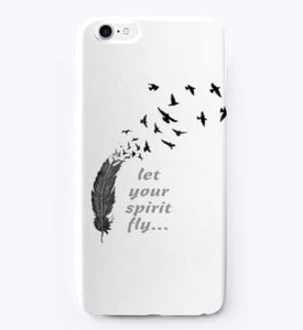 Let your spirit Fly! Be Free! Fly Free! - iPhone Case