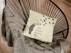 Let your spirit Fly! Be Free! Fly Free! - Indoor Pillow