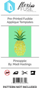 "Pre-Printed FlexiFuse Templates: ""Pineapple"" by Madi Hastings"