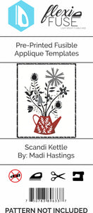 "Pre-Printed FlexiFuse Templates: ""Scandi Kettle"" by Madi Hastings"