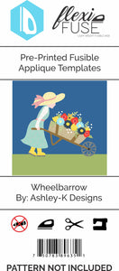 "Pre-Printed FlexiFuse Templates: ""Wheelbarrow"" by Ashley-K Designs"