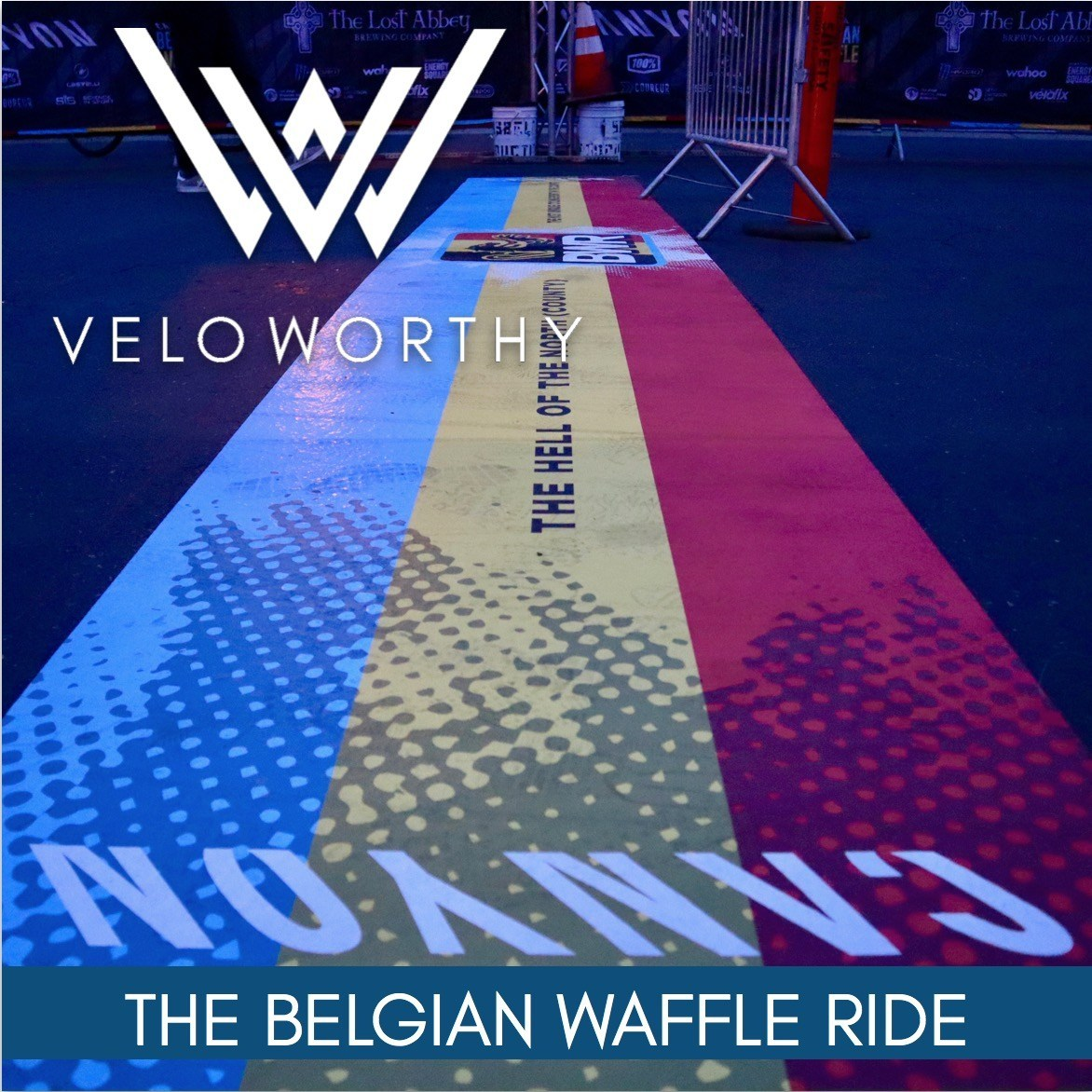 VeloWorthy Podcast: Belgian Waffle Ride | SoCal's Cycling Fiesta