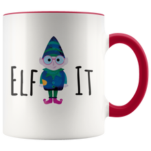 Load image into Gallery viewer, Elf It Funny Coffee Mug for People Who Love Elves - Hundredth Monkey Tees