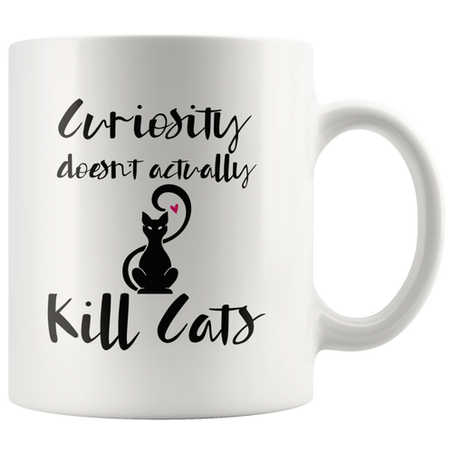 Funny Cat Lover Coffee Mug Empowerment Inspirational Encouragement Quote - Hundredth Monkey Tees