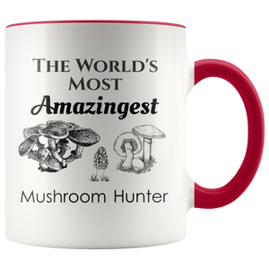 World's Most Amazingest Mushroom Hunter Mycology Coffee Mug - Hundredth Monkey Tees