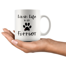 Load image into Gallery viewer, Funny Dog Cat Pet Lover Coffee Mug Livin' Life to its Furriest - Hundredth Monkey Tees
