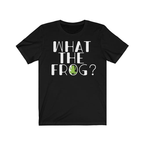 What the Frog Cute Tshirt Pond Amphibian Unisex Jersey Short Sleeve Tee