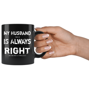 Funny Husband is Always Right Coffee Mug Wife Humor Married Joke