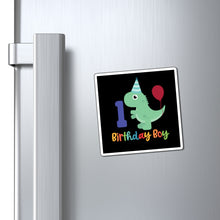 Load image into Gallery viewer, Birthday Boy Age 1 Dinosaur Square Refrigerator Magnet - Hundredth Monkey Tees