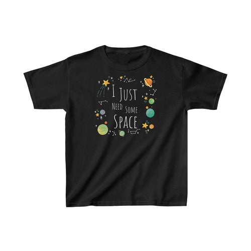 Youth I Just Need Some Space Shirt Funny Sarcastic Planets Science Kids Heavy Cotton Tee Black / XL Kids clothes