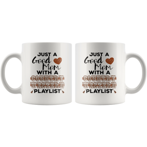 Just a Good Mom with a Country Western Playlist Coffee Mug - Hundredth Monkey Tees