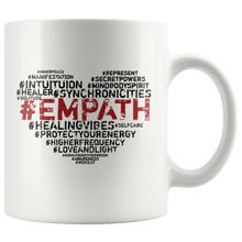 Load image into Gallery viewer, Empath Hashtags Coffee Mug Intuitive Psychic Highly Sensitive Spiritual People - Hundredth Monkey Tees