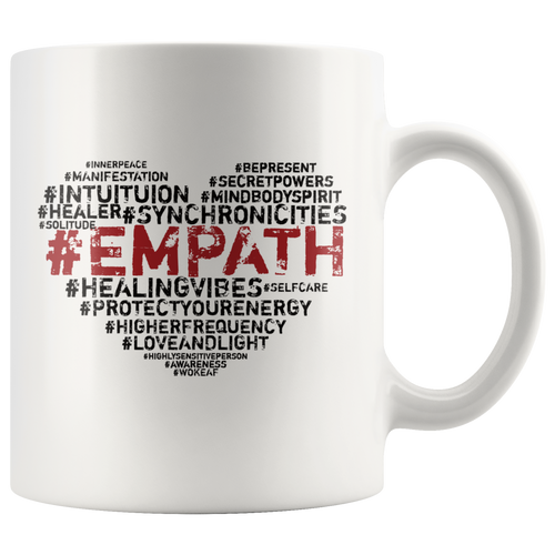 Empath Hashtags Coffee Mug Intuitive Psychic Highly Sensitive Spiritual People - Hundredth Monkey Tees