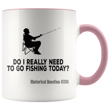 Load image into Gallery viewer, Funny Fishing Coffee Mug Need to Go Fisherman Humor - Hundredth Monkey Tees