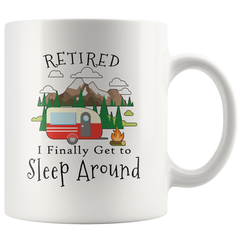 Retired Camping Travel Trailer Funny Retirement Coffee Mug - Hundredth Monkey Tees