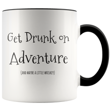 Load image into Gallery viewer, Get Drunk on Adventure and Maybe a Little Whiskey Funny Coffee Mug - Hundredth Monkey Tees