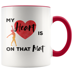 Gymnastics Mom Coffee Mug Gift My Heart is on that Mat - Hundredth Monkey Tees