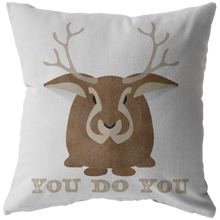 Load image into Gallery viewer, You Do You Throw Pillow Jackalope Cryptid Funny Cute Gift - Hundredth Monkey Tees