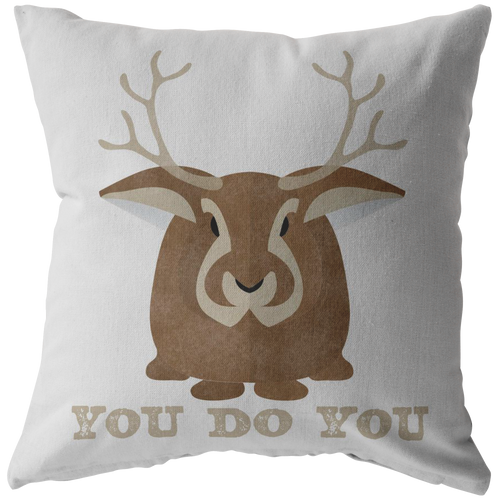 You Do You Throw Pillow Jackalope Cryptid Funny Cute Gift - Hundredth Monkey Tees