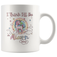 Load image into Gallery viewer, Cute Alicorn Coffee Mug I Think I'll Be an Alicorn Today - Hundredth Monkey Tees