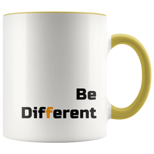 Load image into Gallery viewer, Be Different Cute Mug Designs Dare to Be Weird, Unusual, Odd - Hundredth Monkey Tees