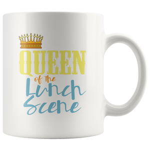 Lunch Lady Coffee Mug Funny Queen of the Lunch Scene Mom Gift - Hundredth Monkey Tees