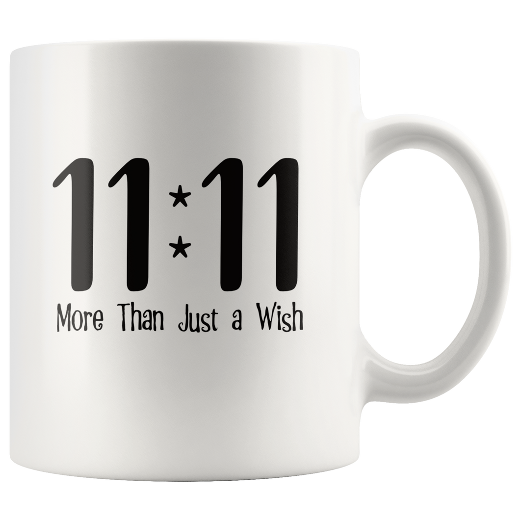11 11 More Than Just a Wish Spiritual Gateway Coffee Mug - Hundredth Monkey Tees
