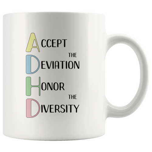 ADHD Coffee Mug Empowerment Neurodiversity Awareness Celebration - Hundredth Monkey Tees