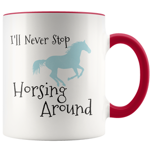 Horse Lovers Riding Coffee Mug Cute Horsing Around Cowboy Cowgirl Gift - Hundredth Monkey Tees