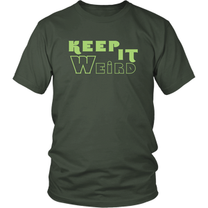Keep It Weird Funny Shirt Be Different Unique Tshirt - Hundredth Monkey Tees