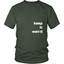 Load image into Gallery viewer, Keep It Weird Funny Tshirt Be Different Unique Inspirational - Hundredth Monkey Tees