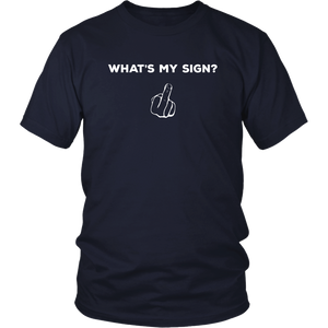 What's My Sign Astrology Bar Humor Funny Tshirt Mens Womens - Hundredth Monkey Tees