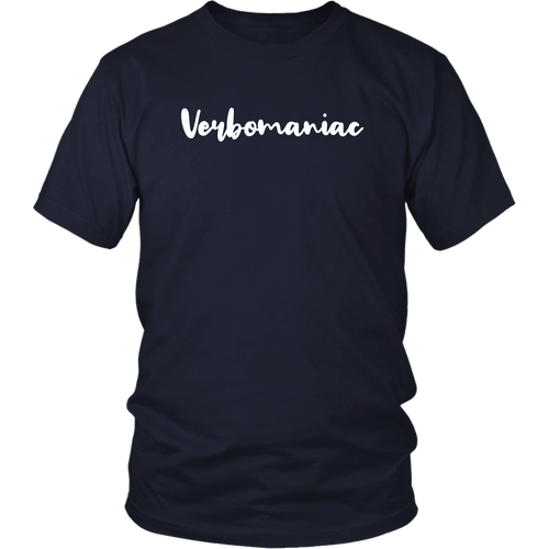 Verbomaniac Shirt for People Who Are Obsessed with Words - Hundredth Monkey Tees