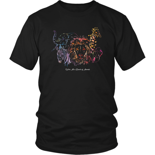 We're All a Bunch of Animals Rainbow Wild African Nature T Shirt