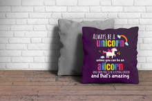 Load image into Gallery viewer, Cute Alicorn Always Be a Unicorn Throw Pillow Spun Polyester Square - Hundredth Monkey Tees