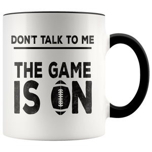 Football Fans Funny Coffee Mug Game is On Sarcasm - Hundredth Monkey Tees