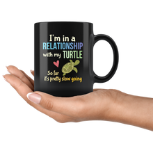 Load image into Gallery viewer, Funny Pet Turtle Lovers Pun Coffee Mug Tortoise Owners Joke Gift - Hundredth Monkey Tees