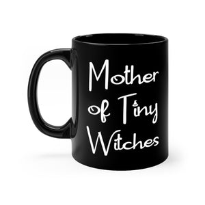 Mother of Tiny Witches Pagan Halloween Mom Coffee Mug - Hundredth Monkey Tees