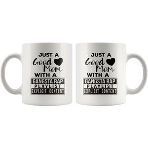 Just a Good Mom with a Gangsta Rap Playlist Coffee Mug Gift - Hundredth Monkey Tees