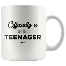 Load image into Gallery viewer, Leap Year Birthday Coffee Mug Official Teenager Funny February 29th Happy 52nd