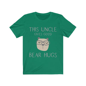 This Uncle Gives Good Bear Hugs T-shirt